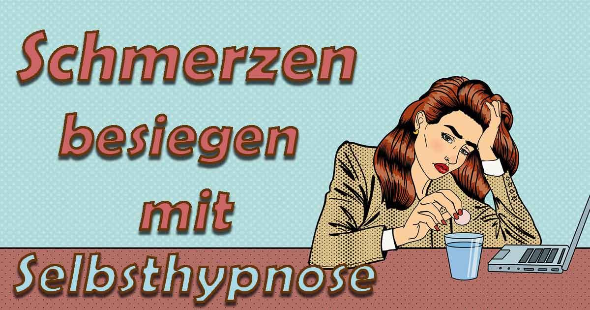 Mit Hypnose gegen Schmerzen