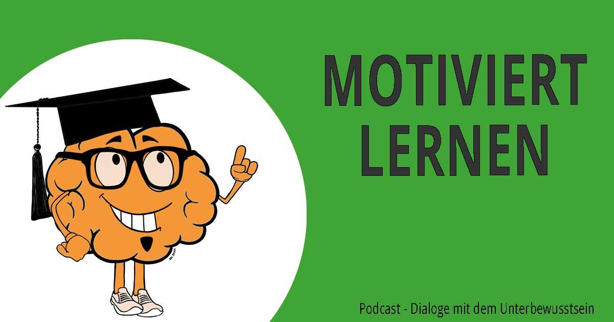 Lernmotivation - motiviert lernen mit Hypnose